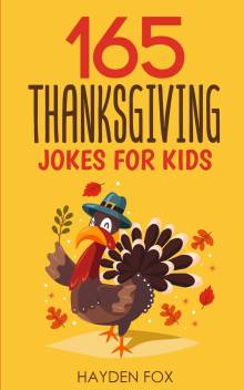 165 Thanksgiving Jokes For Kids Buy 165 Thanksgiving Jokes For Kids By Fox Hayden At Low Price In India Flipkart Com