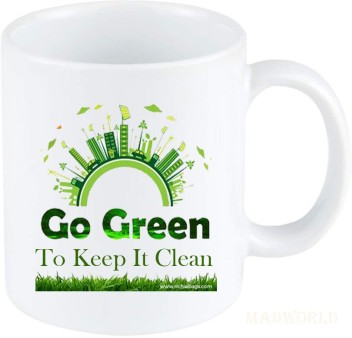 madworld go green to keep it clean best attractive quotes printed