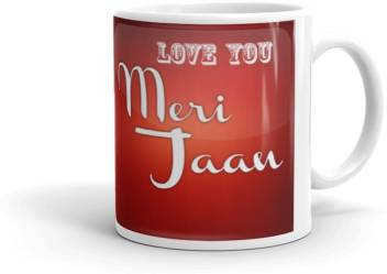 Youth Style Funny Quotes Love You Meri Jaan Multicolour Printed Ceramic Coffee Mug Price In India Buy Youth Style Funny Quotes Love You Meri Jaan Multicolour Printed Ceramic Coffee Mug Online