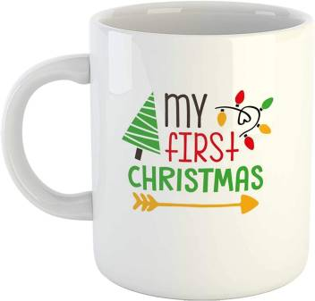 Artscoop Christmas Quotes Coffee Cup My First Christmas Printed Coffee Cup Gift For Children Kids Ceramic Coffee Mug Price In India Buy Artscoop Christmas Quotes Coffee Cup My First Christmas Printed