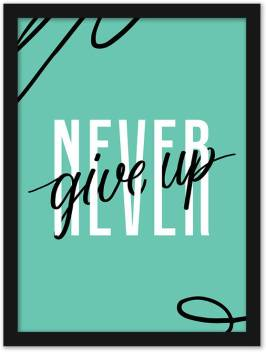 Never Give Up Motivational Quotes Frames Motivational Posters For Office Wall School Enterpreneur Classroom Home