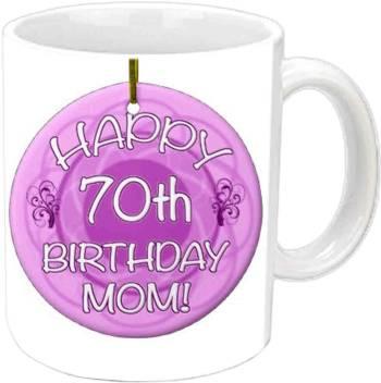 Jiya Creation1 Happy 70th B Day Mom White Ceramic Mug Price In India Buy Jiya Creation1 Happy 70th B Day Mom White Ceramic Mug Online At Flipkart Com