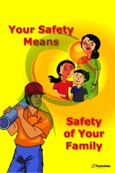 your safety means safety of your family ready to display safety