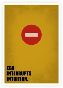 ego interrupts intuition business quotes paper print quotes