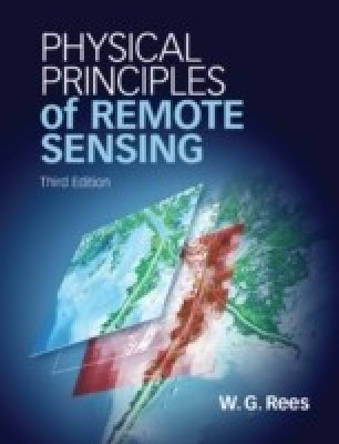 Physical Principles of Remote Sensing. by Gareth. Rees 3 Rev ed Edition(Paperback, Gareth Rees W G Rees)
