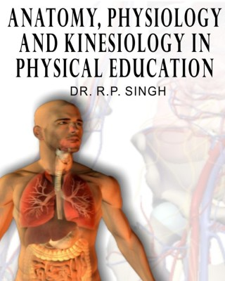 https://rukminim1.flixcart.com/image/400/400/book/1/8/5/anatomy-physiology-and-kinesiology-in-physical-education-original-imaeck49qc6gpguv.jpeg?q=90