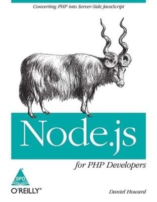 Node.js - for PHP Developers 1 Edition(English, Paperback, Daniel Howard)