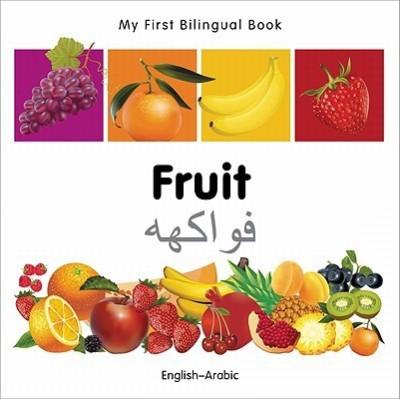 My First Bilingual Book-Fruit (English-Arabic)(English, Board Books, Milet Publishing)
