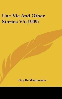 https://rukminim1.flixcart.com/image/400/400/book/2/4/3/une-vie-and-other-stories-v5-1909-original-imadfh5hwvqjqpjp.jpeg?q=90