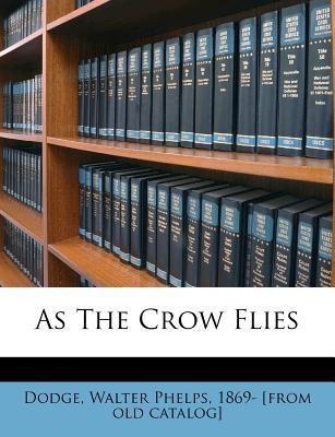 https://rukminim1.flixcart.com/image/400/400/book/4/2/9/as-the-crow-flies-original-imaeas3xzxgjkumf.jpeg?q=90
