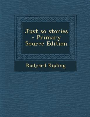 https://rukminim1.flixcart.com/image/400/400/book/4/5/4/just-so-stories-original-imaearuhs95t9f5r.jpeg?q=90