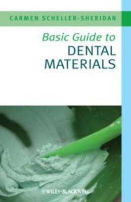 Basic Guide To Dental Materials( Series - Basic Guide Dentistry Series )(English, Paperback, Carmen Scheller-Sheridan)