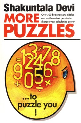 More Puzzles(English, Paperback, Shakuntala Devi)