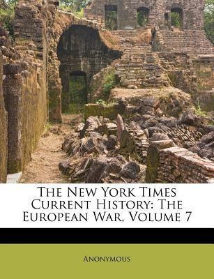 https://rukminim1.flixcart.com/image/400/400/book/5/9/8/the-new-york-times-current-history-the-european-war-volume-7-original-imaeakfancx5m7zs.jpeg?q=90