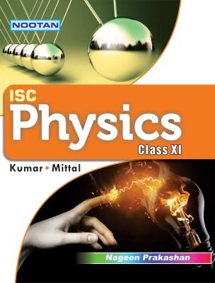 Nootan Isc Physics Class XI 13 Edition(English, Paperback, Kumar Mittal)