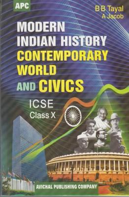 ICSE Modern Indian History Contemporary World & Civics Class X 17th Edition(English, Paperback, B.B. Tayal, Mrs A. Jacob)
