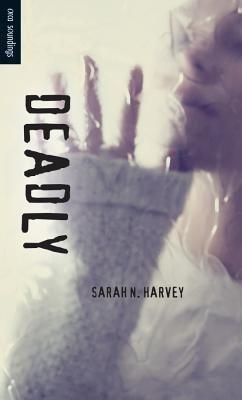 Deadly(English, Paperback, Harvey Sarah N Harvey)