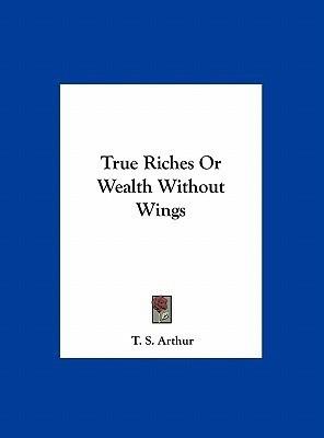 https://rukminim1.flixcart.com/image/400/400/book/6/7/1/true-riches-or-wealth-without-wings-original-imaeajwbj7nxaqzw.jpeg?q=90