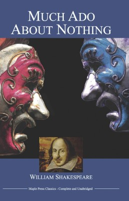 a comparison of shakespeare s much ado Characters: much ado about nothing characters: he is a malcontent and a villain however, compared with shakespeare's other dark characters.