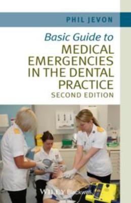Basic Guide to Medical Emergencies in the Dental Practice(English, Paperback, Jevon Philip Jevon)