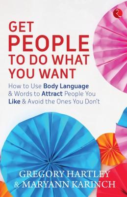 https://rukminim1.flixcart.com/image/400/400/book/8/9/7/get-people-to-do-what-you-want-original-imaekhvhz2syfhzk.jpeg?q=90