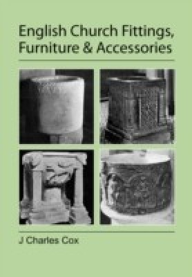 English Church Fittings, Furniture and Accessories(English, Paperback, J. Charles Cox)