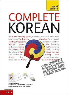 Complete Korean: Teach Yourself (New Edition)(English, book & cd pack)