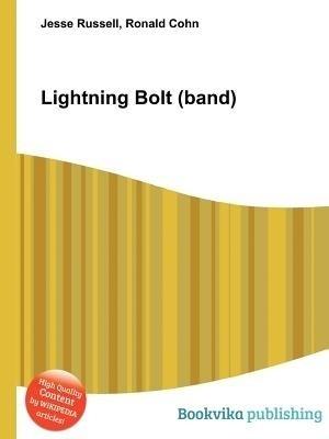 Lightning Bolt (Band)(English, Paperback, unknown)