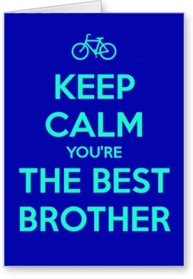 Lolprint Keep Calm Best Brother Rakhi Greeting Card(Multicolor, Pack of 1)