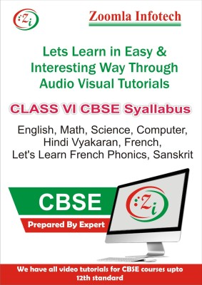 Zoomla Infotech Class 6 CBSE English, Maths, Science, Computer, Hindi Vyakaran, French, Let's Learn French Phonics, Sanskrit Video Tutorials(DVD)