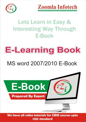 Zoomla Infotech MS Word 2007/2010 E Learning through E-Book detailed Contents by Zoomla Infotech(CD)