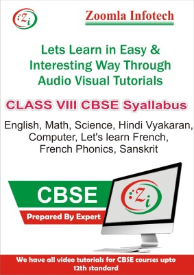 Zoomla Infotech Class 8 CBSE English, Maths, Science, Computer, Hindi Vyakaran, French Phonics, Let's Learn French, Sanskrit Video Tutorials(DVD)