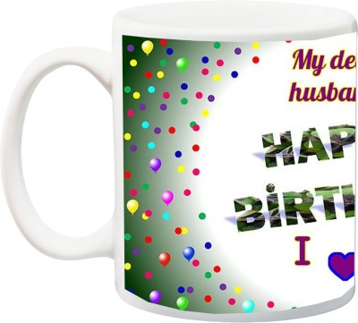ME&YOU Gift for Hubby;My Dear Husband Happy Birthday I Love You Special HD printed Ceramic Mug(325 ml) Flipkart