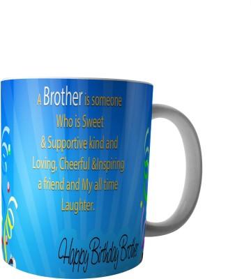 PrintVisa Happy Birthday dear Brother Ceramic Mug(300 ml) at flipkart
