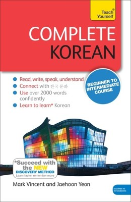 Complete Korean (Learn Korean with Teach Yourself): Book(Paperback, Mark Vincent Jaehoon Yeon)