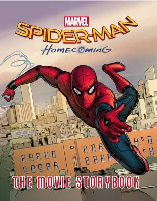 Spider-Man Homecoming The Movie Storybook