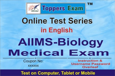 ELEARNING SOLUTIONS AIIMS-Biology Medical Exam Online Test Series in English by toppersexam (Voucher)(VOUCHER)