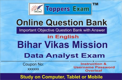 ELEARNING SOLUTIONS Bihar Vikas Mission Data Analyst Exam Online Question Bank With Answer in English by toppersexam (Voucher)(voucher)