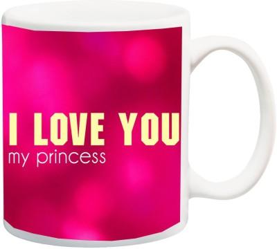 stylotrendz i love you my princess perfect gift for girlfriend or wife ceramic mug325