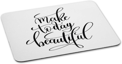 100yellow Mouse pad | make today beautiful Quote Printed Mouse Pad Designer...