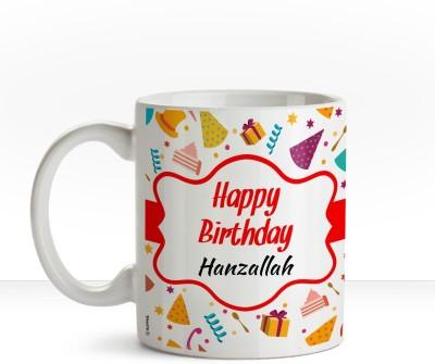 Huppme Happy Birthday Hanzallah name coffee mug Ceramic Mug(350 ml), Multicolor