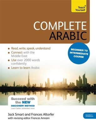 Complete Arabic with Two Audio CDs: A Teach Yourself Guide(English, Paperback, Jack Smart, Frances Altorfer)
