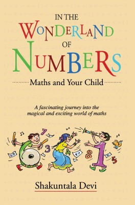 In the Wonderland of Numbers(English, Paperback, Shakuntala Devi)