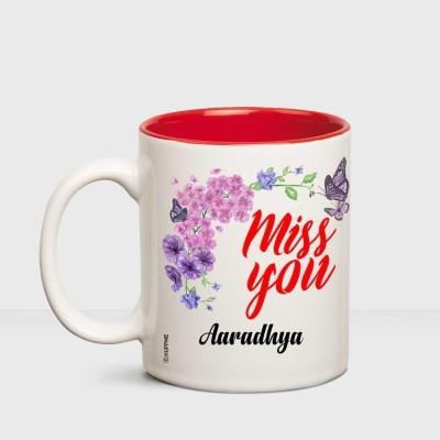 Huppme I Miss You Aaradhya Inner red mug Ceramic Mug(350 ml)