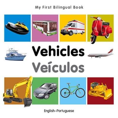 My First Bilingual Book-Vehicles (English-Portuguese)(Portuguese, Board book, Milet Publishing)