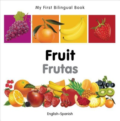 https://rukminim1.flixcart.com/image/400/400/jbfe7ww0-1/book/3/6/6/my-first-bilingual-book-fruit-english-spanish-original-imafy83xa8nzt97a.jpeg?q=90