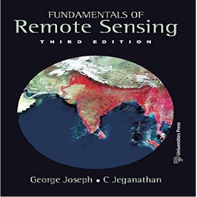 Fundamentals of Remote Sensing(English, Paperback, George Joseph, C. Jeganathan)