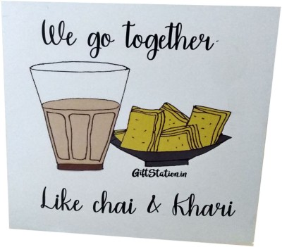 Giftstation We go together lik Chai and Khari Greeting Card(Assorted, Pack of 1)  available at flipkart for Rs.99