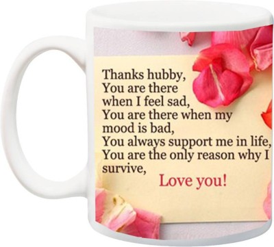 SKY DOT Gift for Husband/Boyfriend;Thanks Hubby You Are Best Print Font With Flower Printed Ceramic Mug(350 ml) Flipkart
