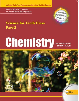 Science for Tenth Class - Chemistry Part 2 : Includes Model Test Papers as Per the Latest Marking Scheme(English, Paperback, Lakhmir Singh, Manjit Kaur)